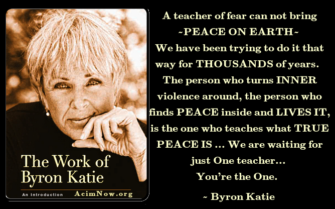 Byron Katie ... The Work