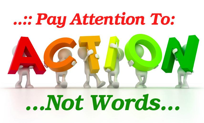 action - not words